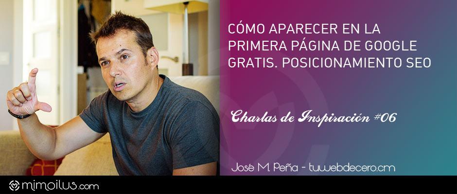 Cómo aparecer en la primera página de Google gratis con José M. Peña